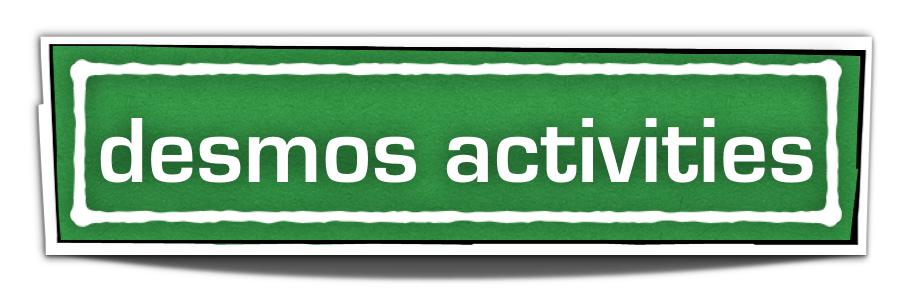 Desmos Activities